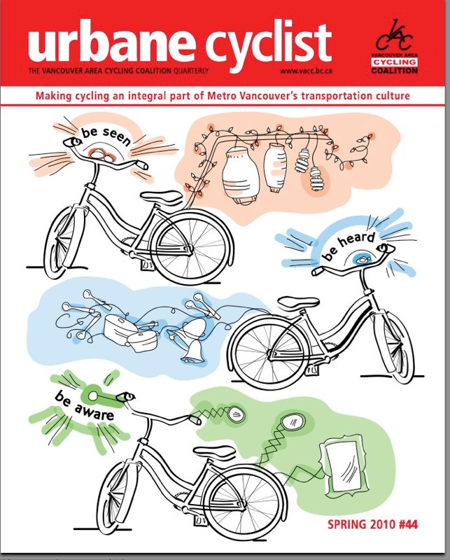 Urbane Cyclist newsletter for the Vancouver Area Cycling Coalition: be heard, be seen, be visible